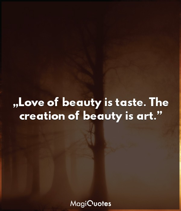 Love of beauty is taste