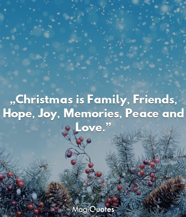 Christmas is Family, Friends, Hope