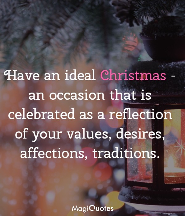 Have an ideal Christmas