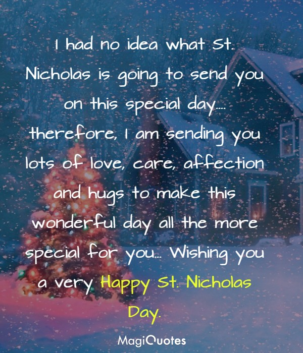 I had no idea what St. Nicholas is going to send you