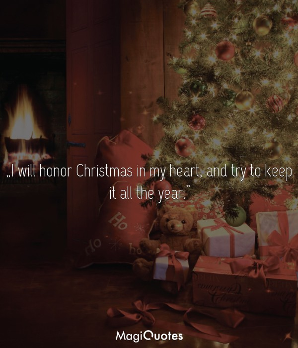 I will honor Christmas in my heart