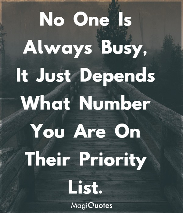 It Just Depends What Number You Are On Their Priority List