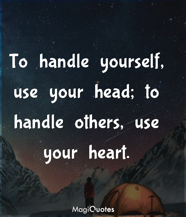 To handle yourself, use your head