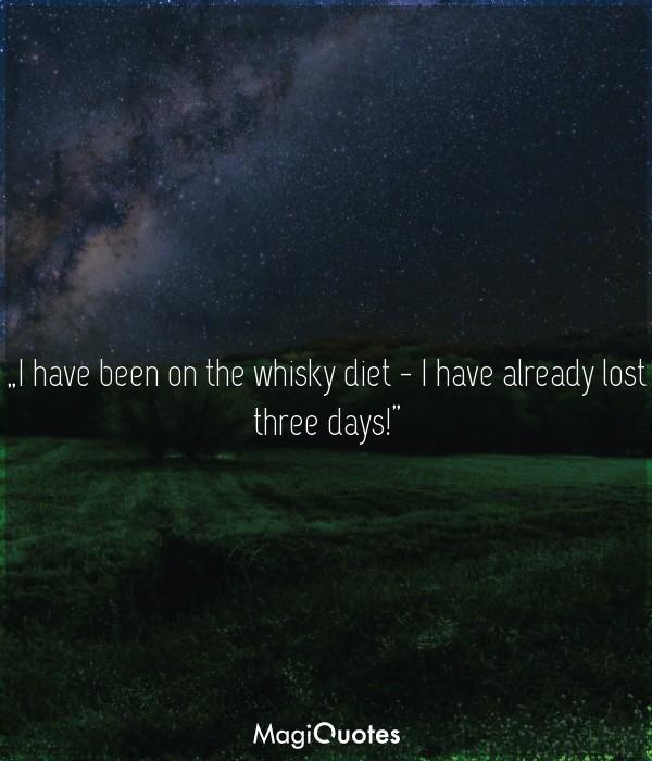 I have already lost three days