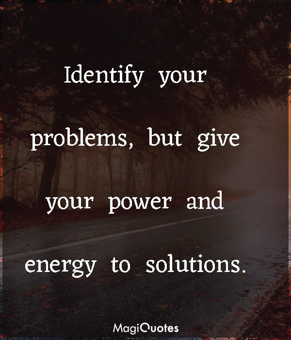 Identify your problems