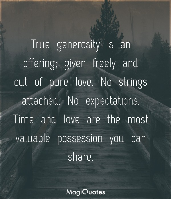 True generosity is an offering
