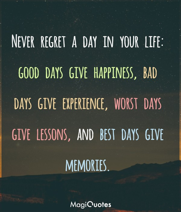 Best days give memories