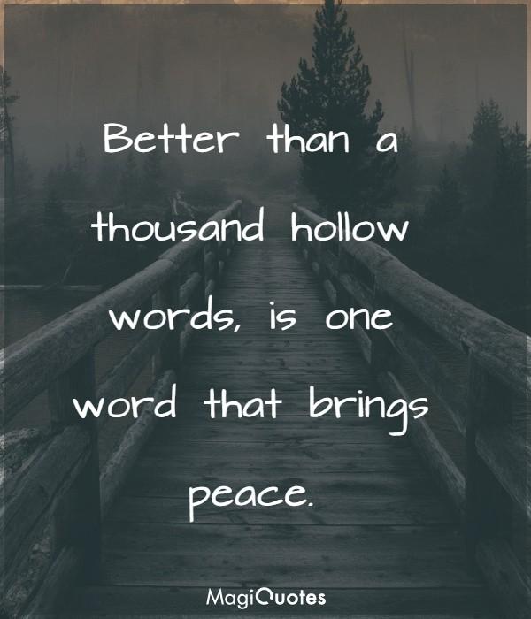 Better than a thousand hollow words