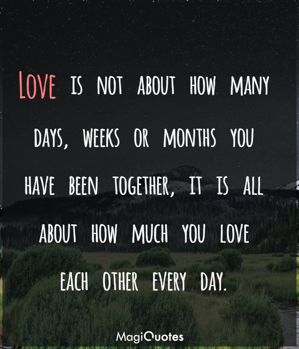 Love is not about how many days