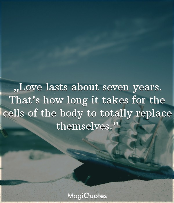 Love lasts about seven years