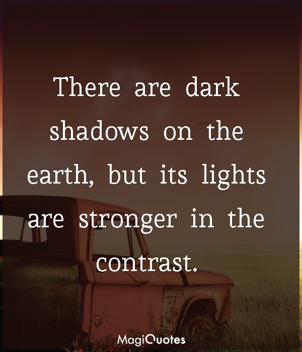 There are dark shadows on the earth