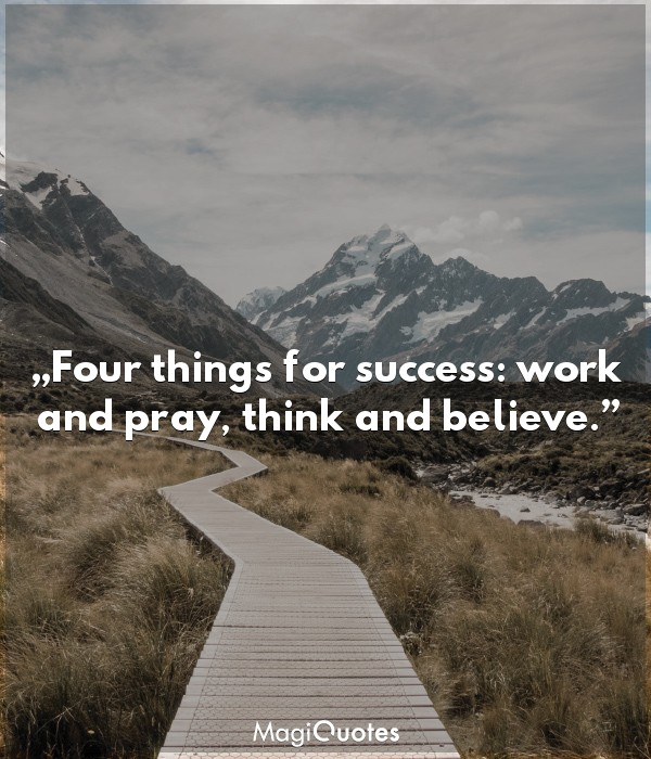Four things for success