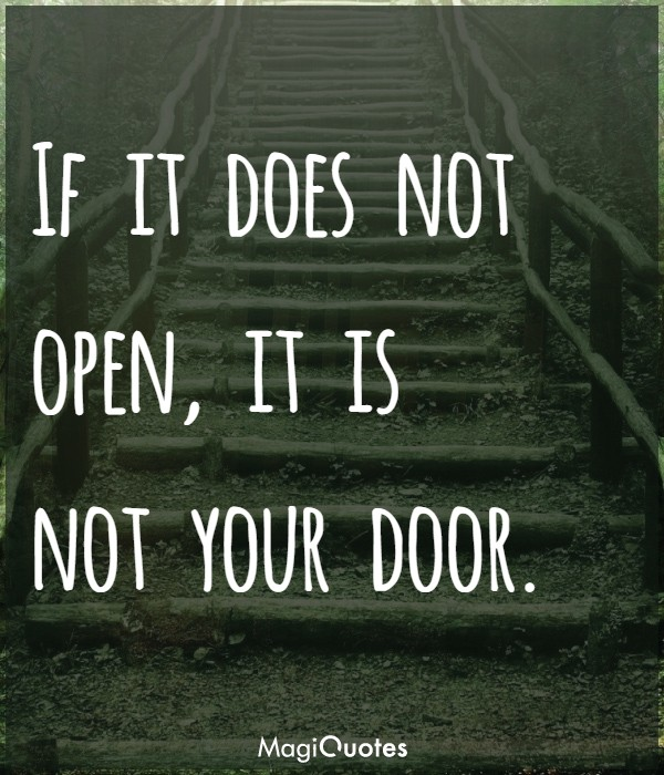 If it does not open it is not your door