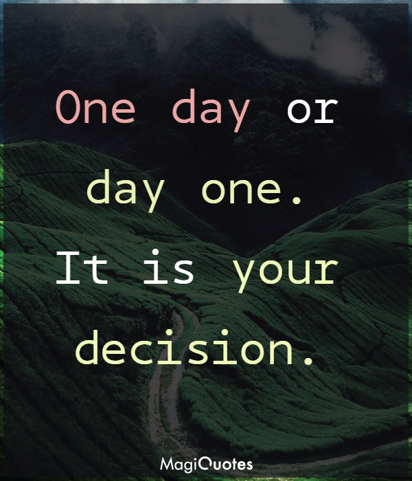 It is your decision