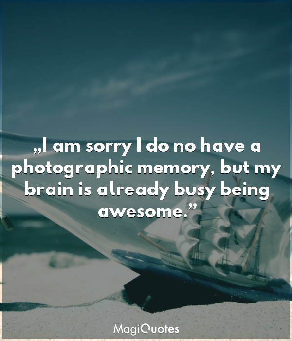 I am sorry I do no have a photographic memory