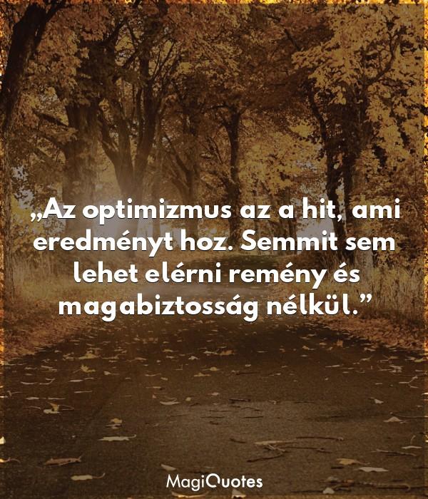 Az optimizmus az a hit