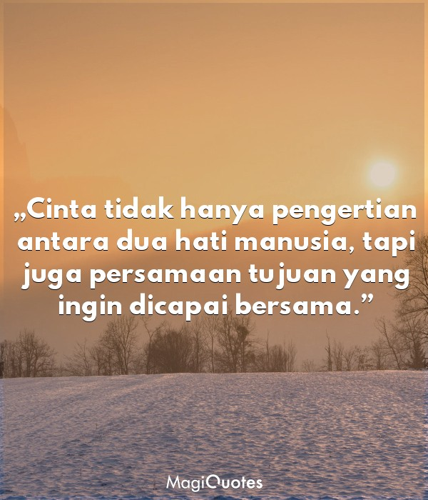 Cinta tidak hanya pengertian antara dua hati manusia