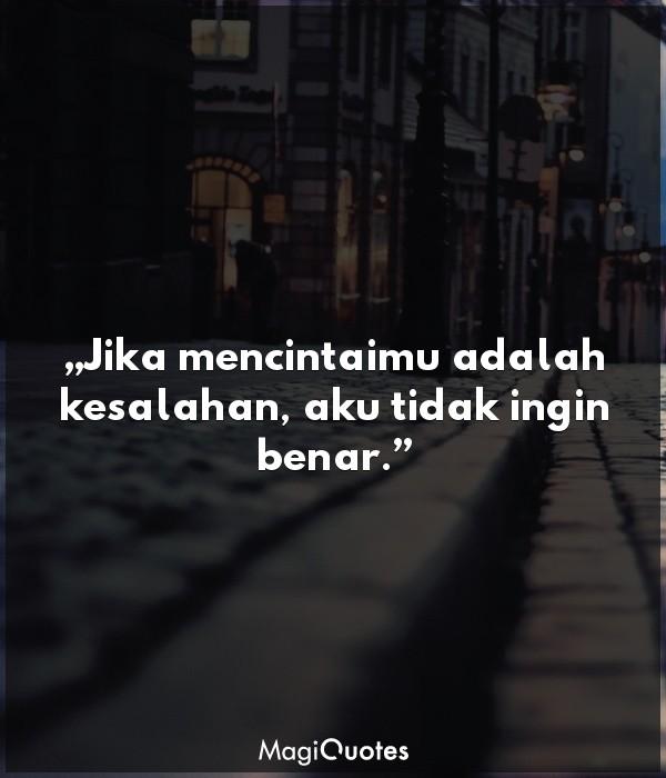 Jika mencintaimu adalah kesalahan