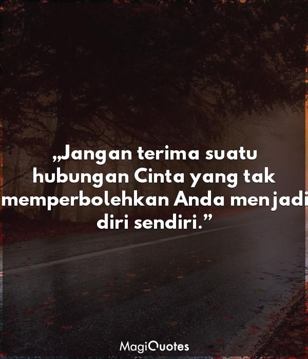 Jangan terima suatu hubungan Cinta