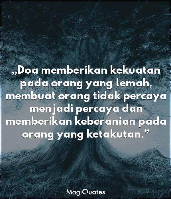 Doa memberikan kekuatan pada orang yang lemah
