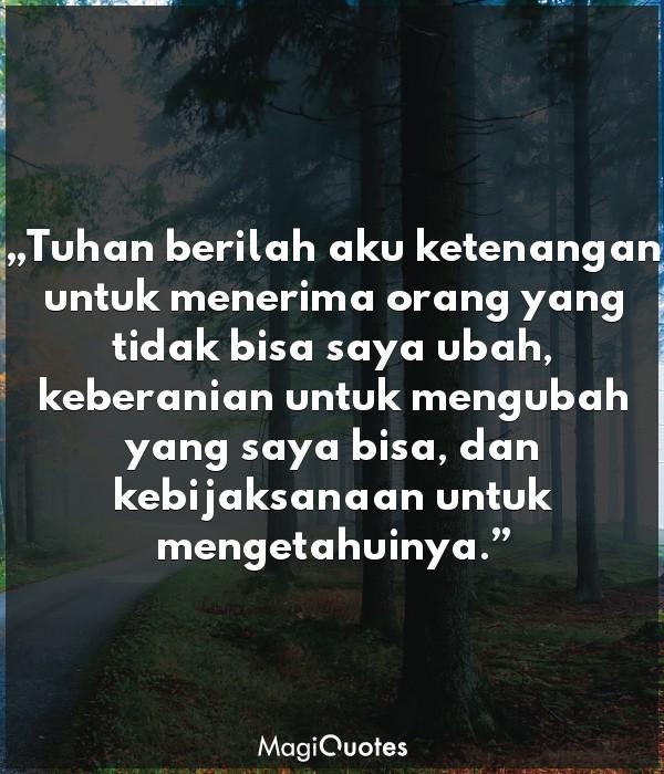 Tuhan berilah aku ketenangan untuk