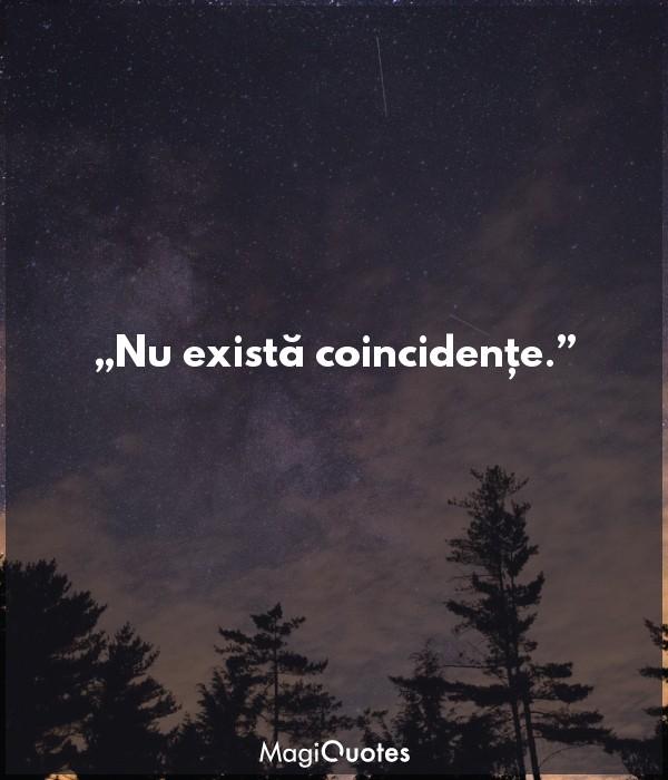 Nu există coincidențe