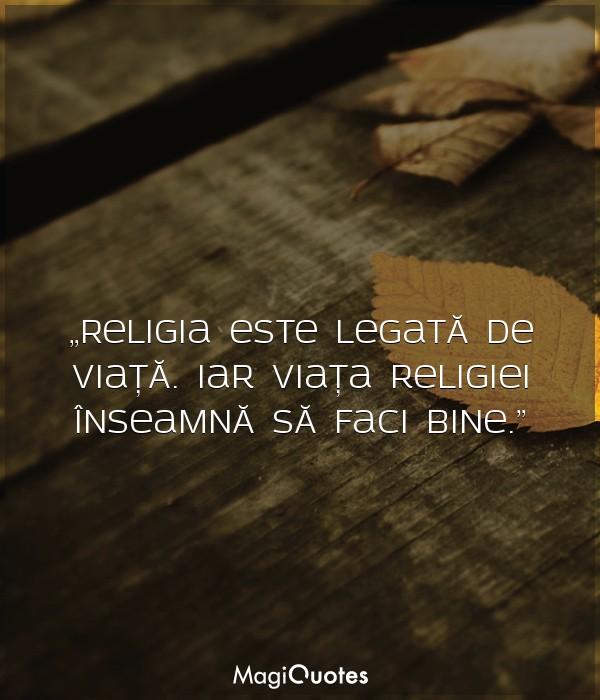 Religia este legată de viaţă
