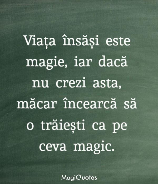Viața însăși este magie